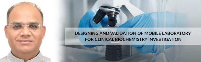 Designing and validation of Mobile Laboratory for Clinical Biochemistry Investigation