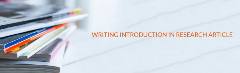 WRITING INTRODUCTION IN A RESEARCH ARTICLE