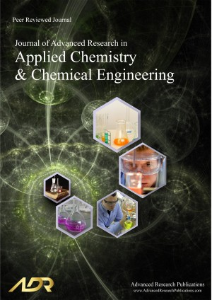 Journal of Advanced Research in Applied Chemistry and Chemical Engineering