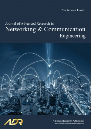 Journal of Advanced Research in Networking and Communication Engineering