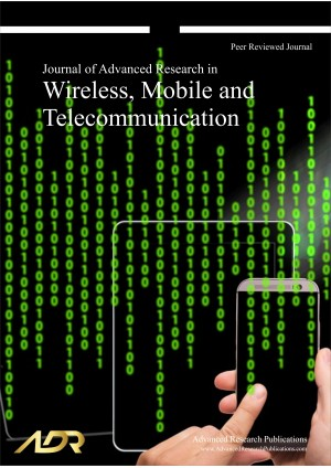 Journal of Advanced Research in Wireless, Mobile and Telecommunication