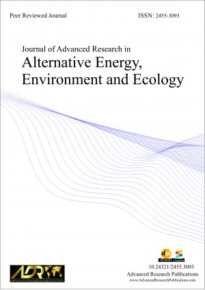 Journal of Advanced Research in Alternative Energy, Environment and Ecology