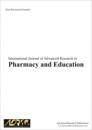 International Journal of Advanced Research in Pharmacy & Education