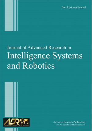 Journal of Advanced Research in Intelligence Systems and Robotics