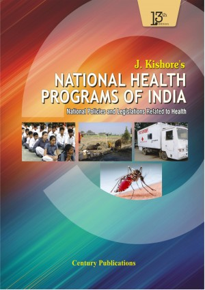 National Health Program of India National Policies and Legislations Related to Health
