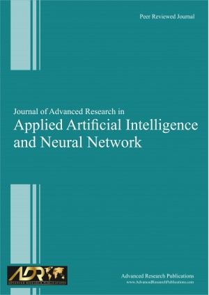 Journal of Advanced Research in Applied Artificial Intelligence and Neural Network