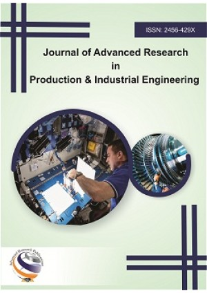 Journal of Advanced Research in Production and Industrial Engineering