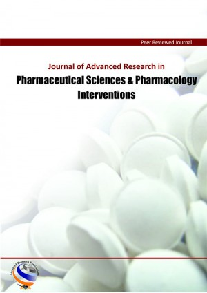 Journal of Advanced Research in Pharmaceutical Sciences & Pharmacology Interventions
