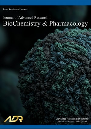 Journal of Advanced Research in BioChemistry and Pharmacology