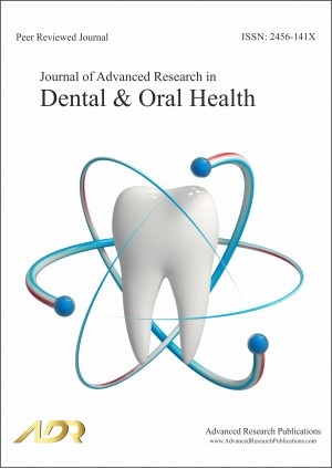 Journal of Advanced Research in Dental & Oral Health