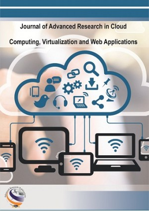 Journal of Advanced Research in Cloud Computing, Virtualization and Web Applications