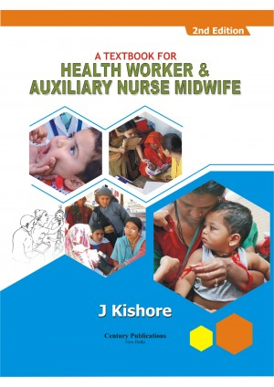 A Textbook for Health Worker & Auxiilary Nurse Midwife