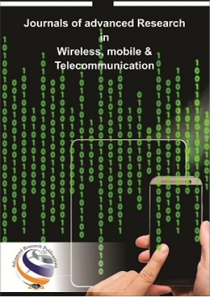 Journal of Advanced Research in Wireless, Mobile & Telecommunication